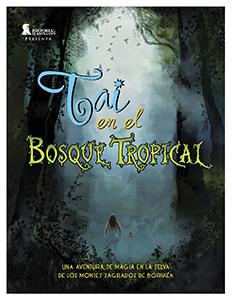 Tai y el bosque tropical